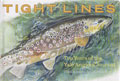 Tight Lines by James Prosek